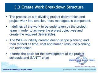 5.3 Create Work Breakdown Structure