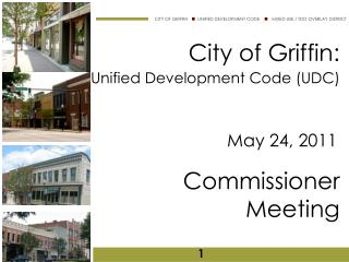 City of Griffin:  Unified Development Code (UDC) Commissioner Meeting