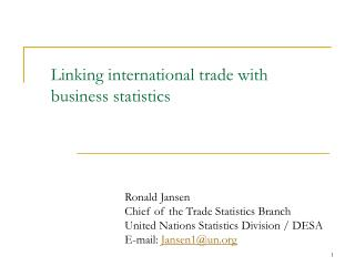 Linking international trade with  business statistics