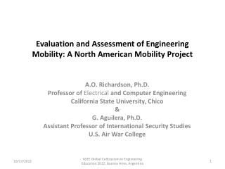 Evaluation and Assessment of Engineering Mobility: A North American Mobility Project