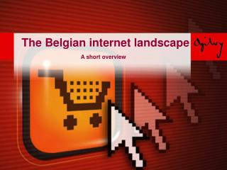 The Belgian internet landscape