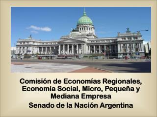 Comisión de Economías Regionales, Economía Social, Micro, Pequeña y Mediana Empresa
