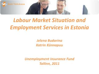 Sources: Statistics Estonia, the Ministry of Finance, Unemployment Insurance Fund