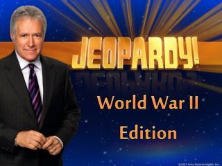 World War II Edition