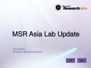 MSR Asia Lab Update