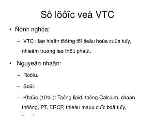 Sô löôïc veà VTC