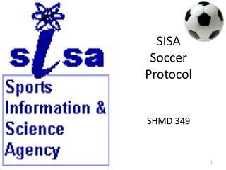 SISA  Soccer  Protocol