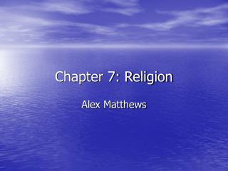 Chapter 7: Religion