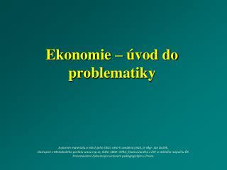 Ekonomie – úvod do problematiky