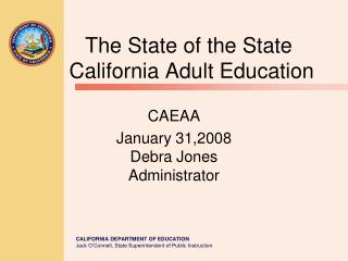 The State of the State       California Adult Education