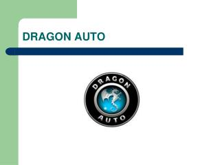 DRAGON AUTO