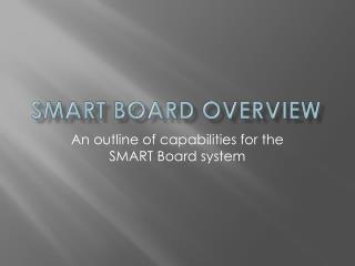Smart Board Overview
