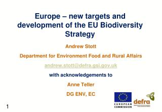Europe – new targets and development of the EU Biodiversity Strategy