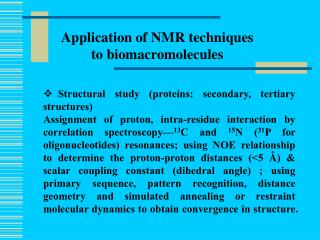 Application of NMR techniques       to biomacromolecules