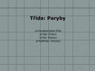 Třída: Paryby