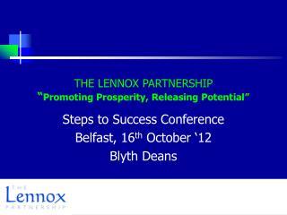 "THE LENNOX PARTNERSHIP "" Promoting Prosperity, Releasing Potential"""