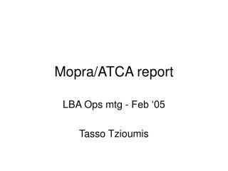 Mopra/ATCA report
