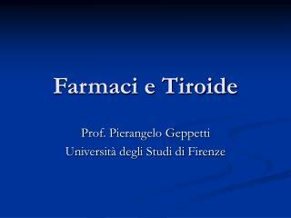 Farmaci e Tiroide