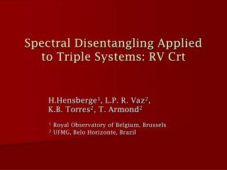 Spectral Disentangling Applied to Triple Systems: RV Crt