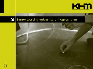 Samenwerking universiteit - hogescholen
