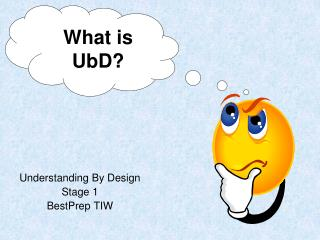 Understanding By Design  Stage 1 BestPrep TIW