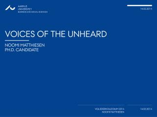 Voices of the unheard