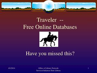 Traveler  --   Free Online Databases