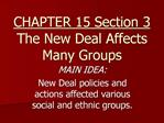 CHAPTER 15 Section 3 The New Deal Affects Many Groups