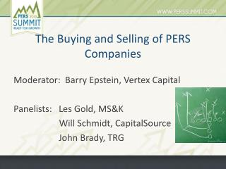 The Buying and Selling of PERS Companies