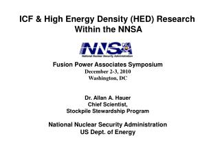 ICF & High Energy Density (HED) Research  Within the NNSA