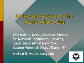 Universal Access to the World Wide Web