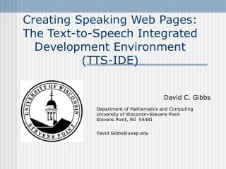 Creating Speaking Web Pages:  The Text-to-Speech Integrated Development Environment  (TTS-IDE)