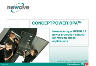 Newave unique MODULAR power protection concept for mission critical applications