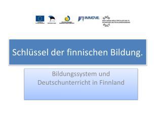Schlüssel der finnischen Bildung.