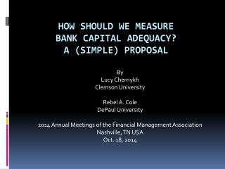 How should we measure  bank  capital adequacy? A (simple) proposal