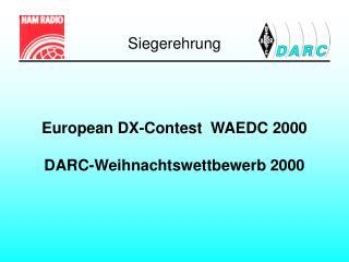 European DX-Contest  WAEDC 2000 DARC-Weihnachtswettbewerb 2000