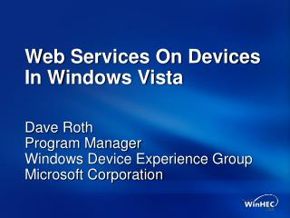 Web Services On Devices In Windows Vista