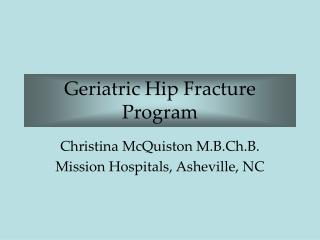 Geriatric Hip Fracture Program