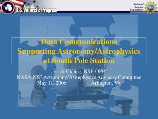 Data Communications Supporting Astronomy/Astrophysics at South Pole Station