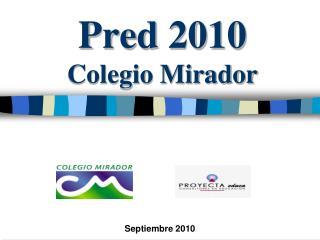 Pred 2010 Colegio Mirador