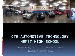 CTE Automotive Technology Hemet High School