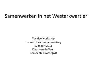 Samenwerken in het Westerkwartier