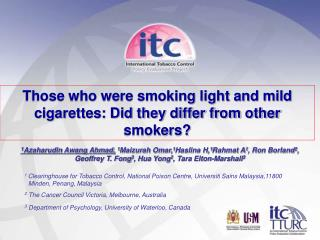 Those who were smoking light and mild cigarettes: Did they differ from other smokers?