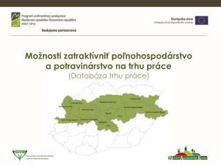 Možnosti zatraktívniť poľnohospodárstvo  a potravinárstvo na trhu práce  (Databáza trhu práce)