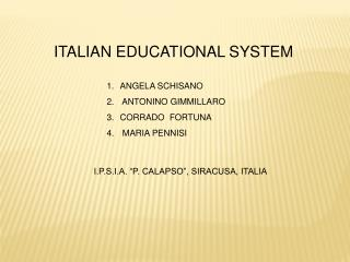 ITALIAN EDUCATIONAL SYSTEM
