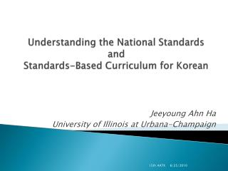 Understanding the National Standards and Standards-Based Curriculum for Korean