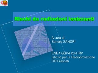 Rischi da radiazioni ionizzanti