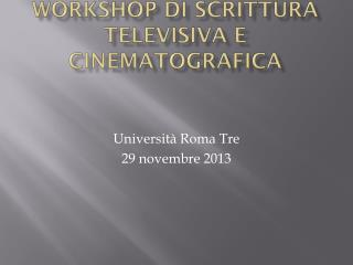 Workshop di scrittura televisiva e cinematografica