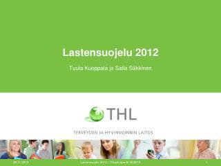 Lastensuojelu 2012