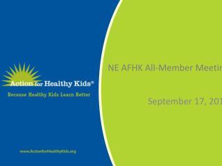 NE AFHK All-Member Meeting